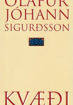 Kvæði Ólafur Jóhann Sigurðsson