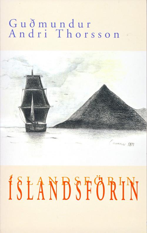 Íslandsförin eftir Guðmund Andra Thorsson