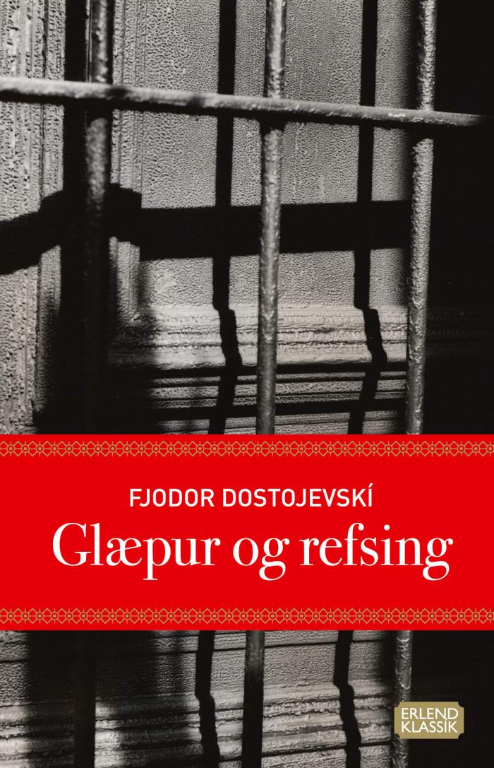 Glæpur og refsing eftir Fjodor Dostojevski