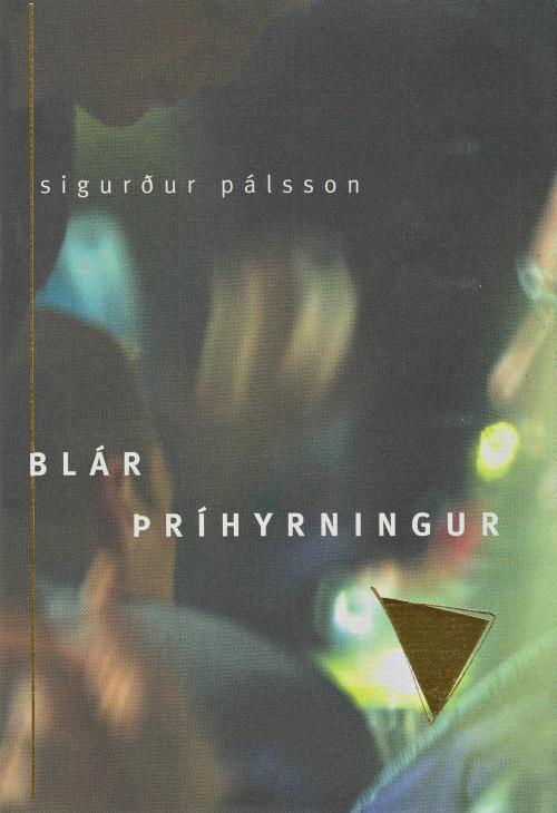 Blár þríhyrningur eftir Sigurð Pálsson
