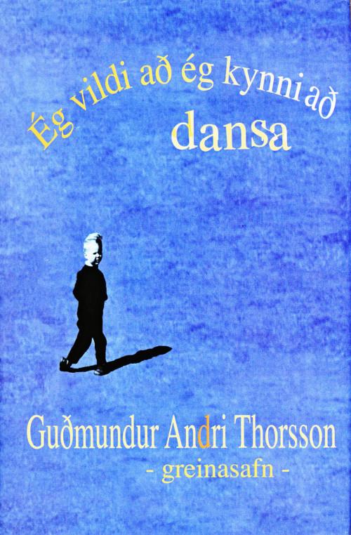 Ég vildi að ég kynni að dansa