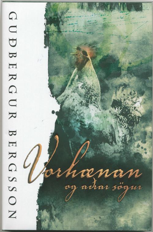 Vorhæanan og fleiri sögur eftir Guðberg Bergsson