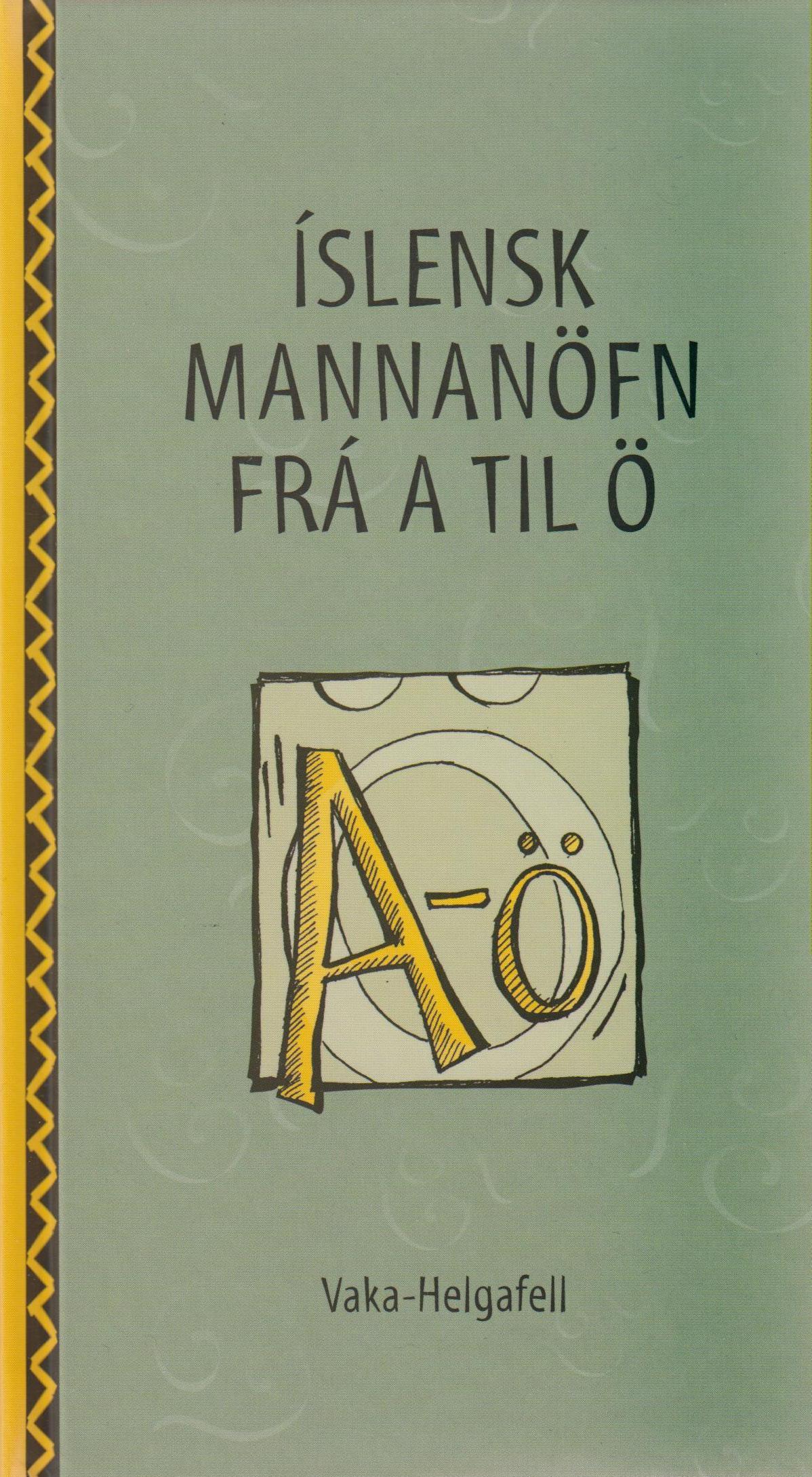 Íslensk mannanöfn frá A-Ö