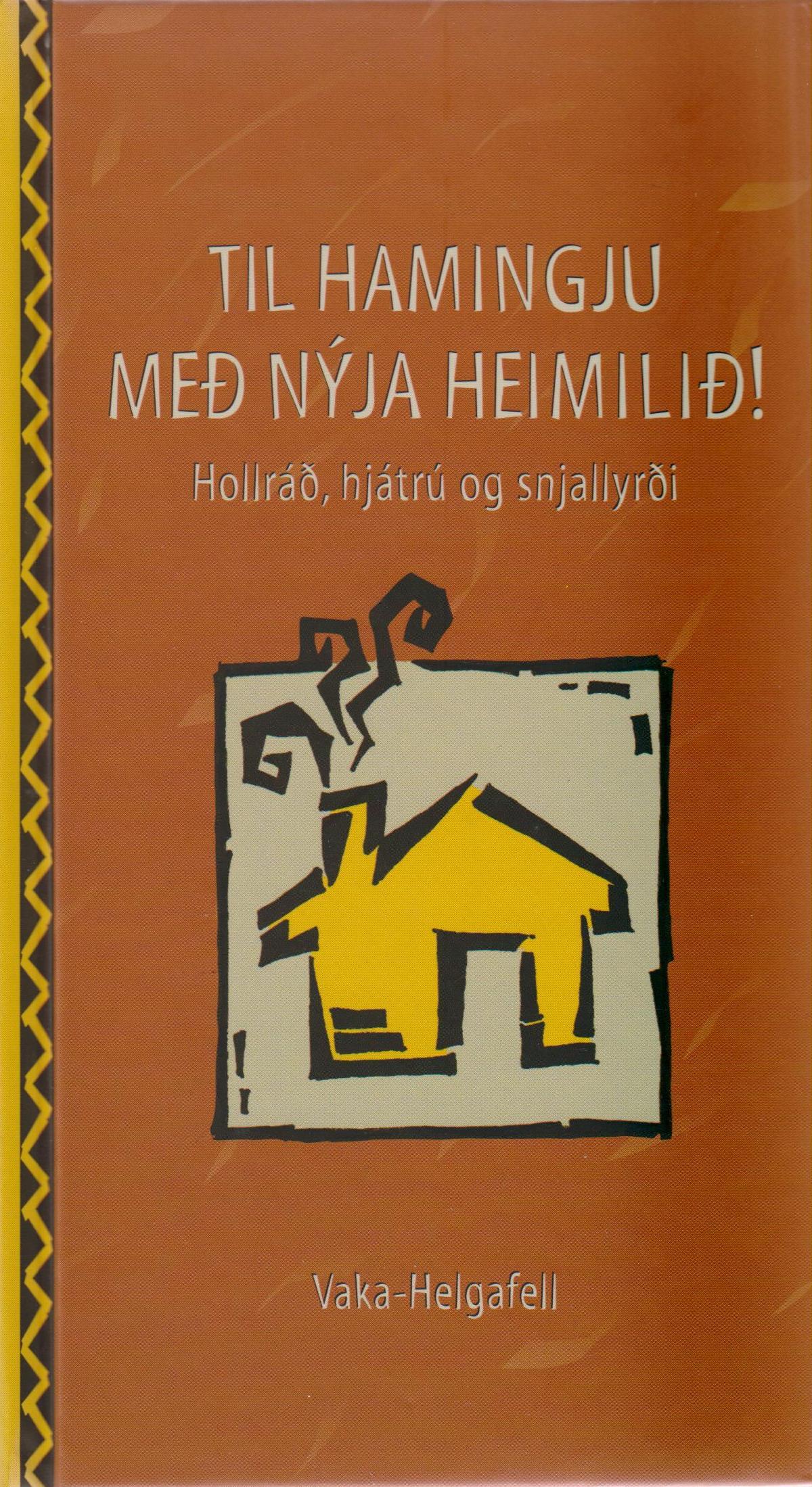 Til hamingju með nýja heimilið