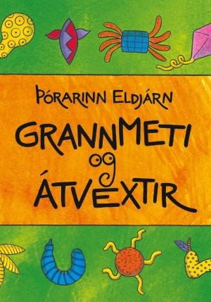 Grannmeti og átvextir