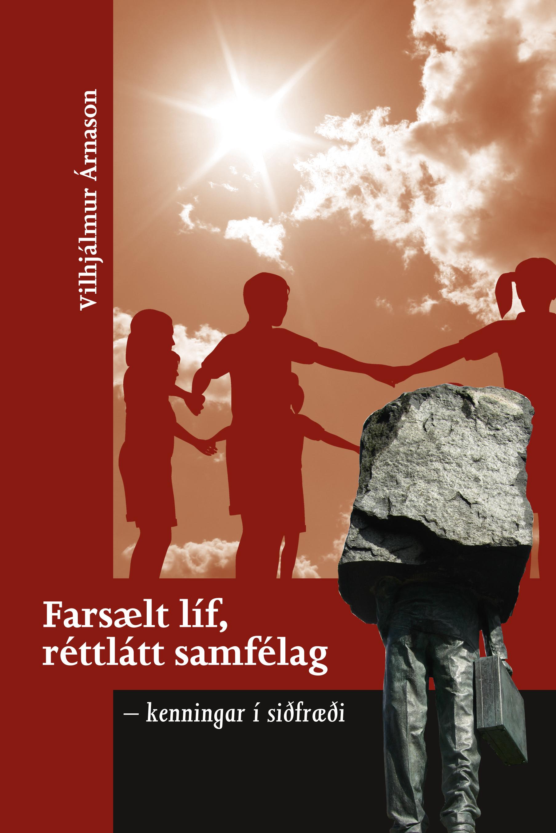 Farsælt líf, réttlátt samfélag – kenningar í siðfræði