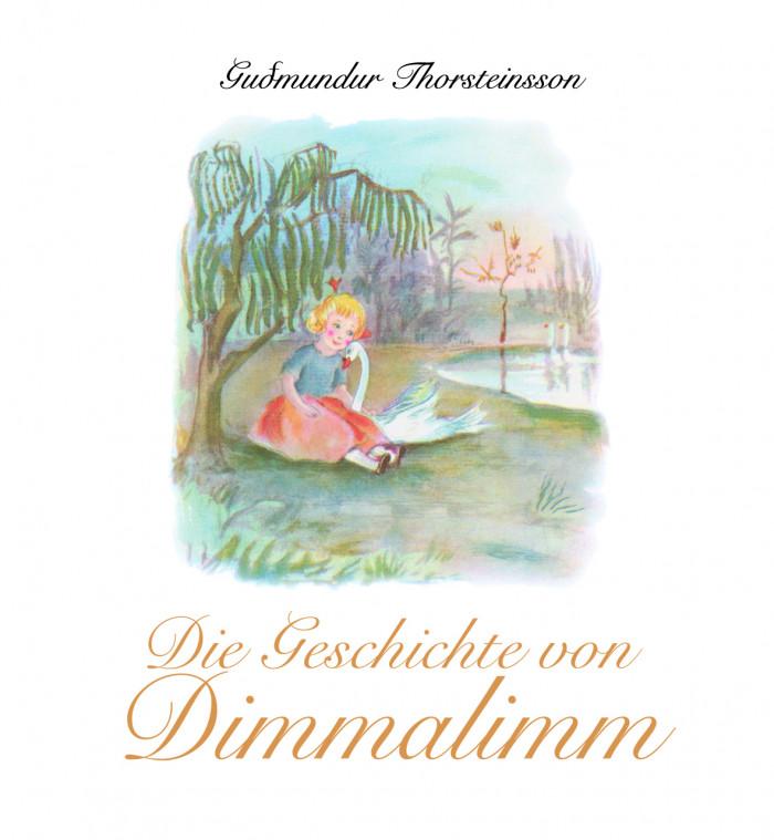 Die Geschichte von Dimmalimm