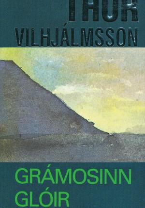Grámosinn glóir eftir Thor Vilhjálmsson