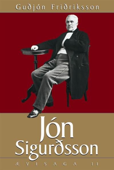 Jón Sigurðsson – ævisaga II