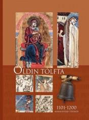Öldin tólfta – minnisverð tíðindi 1101-1200