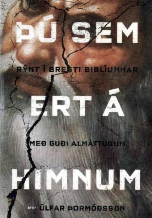 Þú sem ert á himnum - Úlfar Þormóðsson