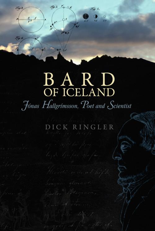 Bard of Iceland: Jónas Hallgrímsson, poet and scientist