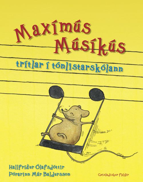 Maxímús Músíkús trítlar í tón...