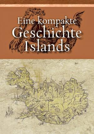 Eine kompakte Geschichte Islands bei Gunnar Karlsson