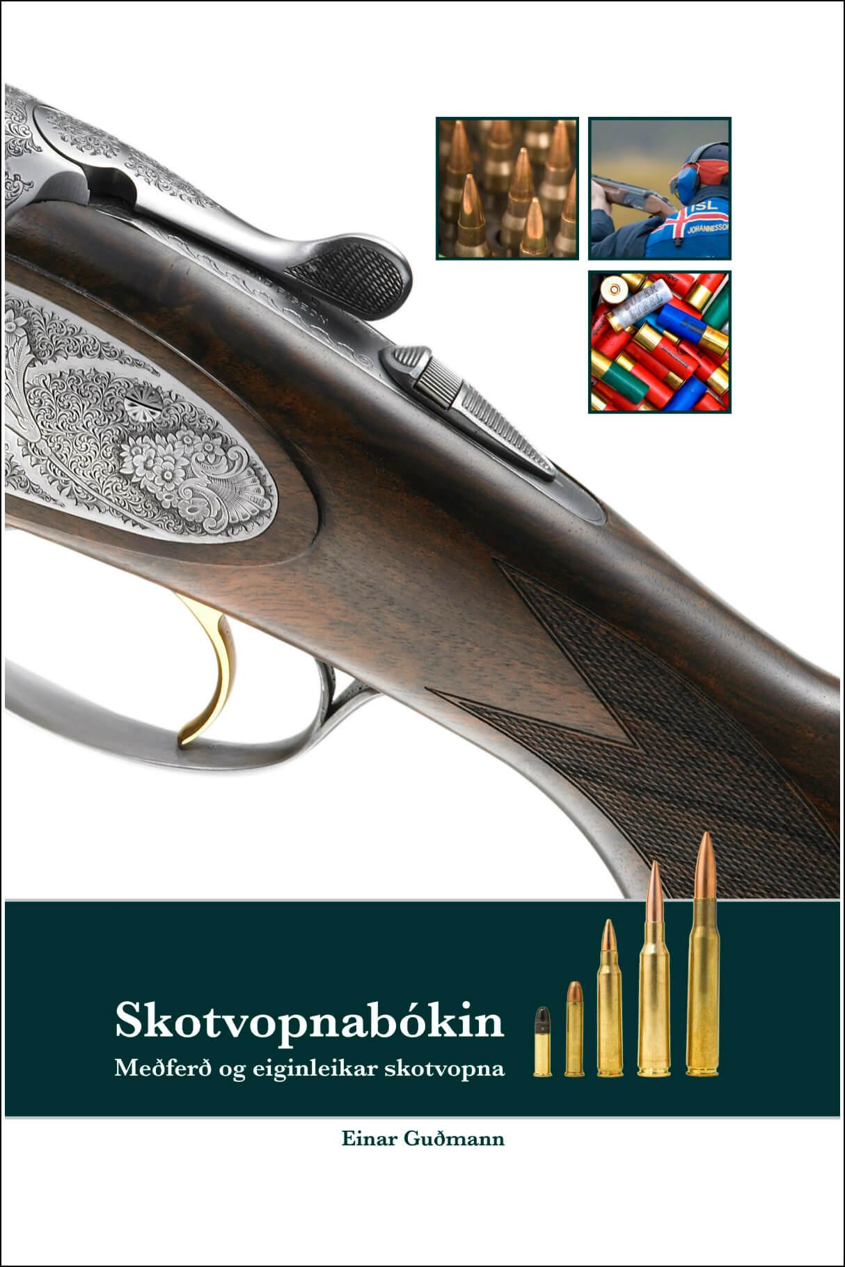 Skotvopnabókin eftir Einar Guðmann