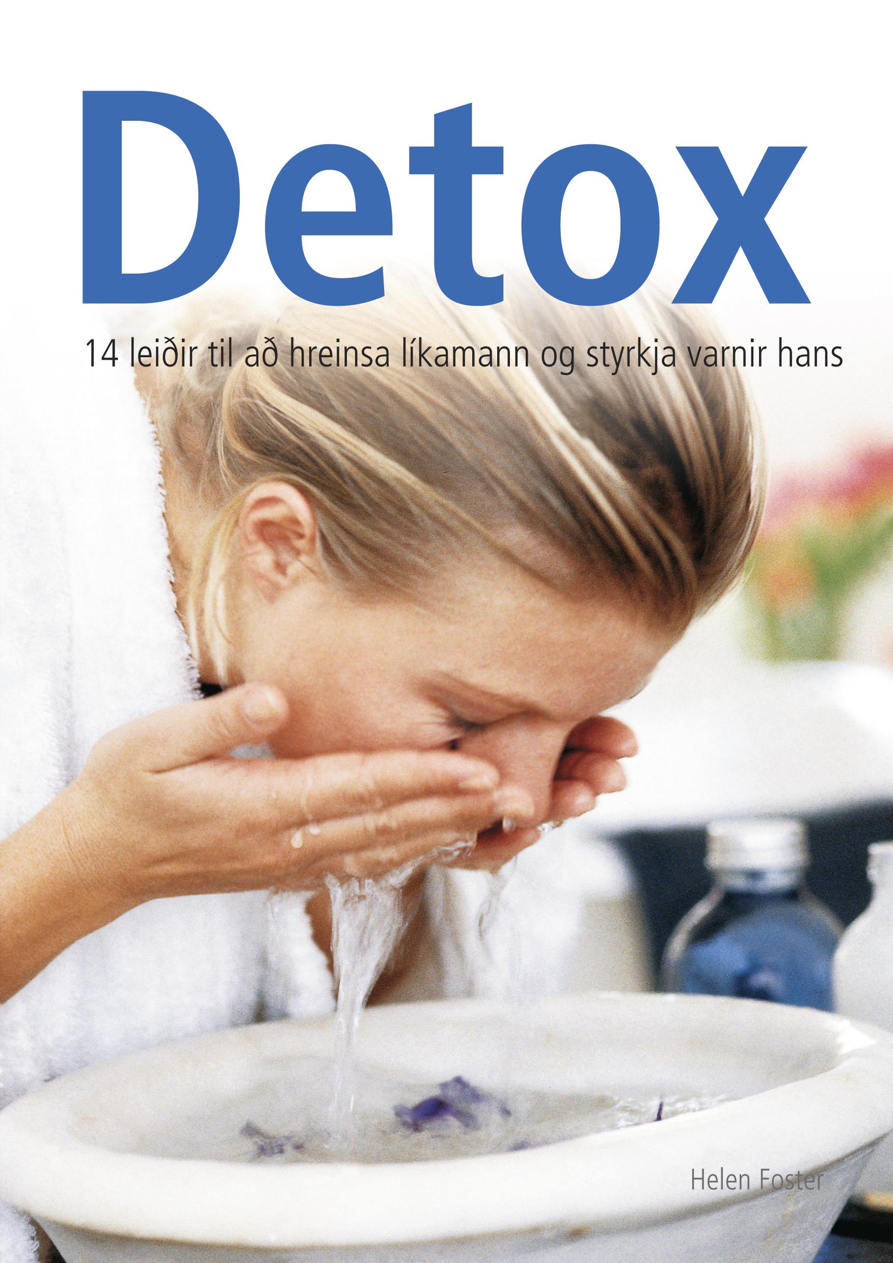 Detox – 14 leiðir til að hreinsa líkamann