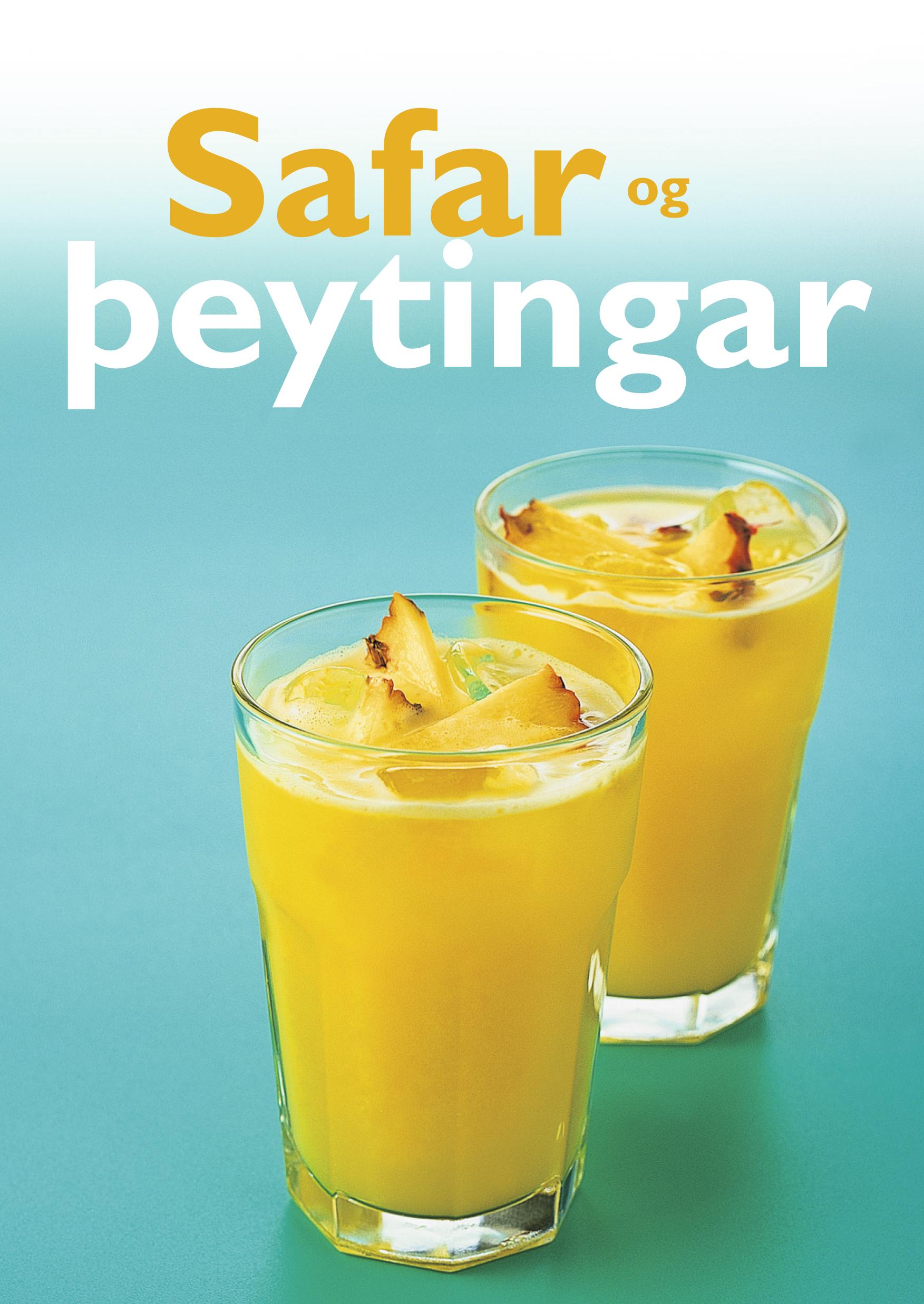 Safar og þeytingar