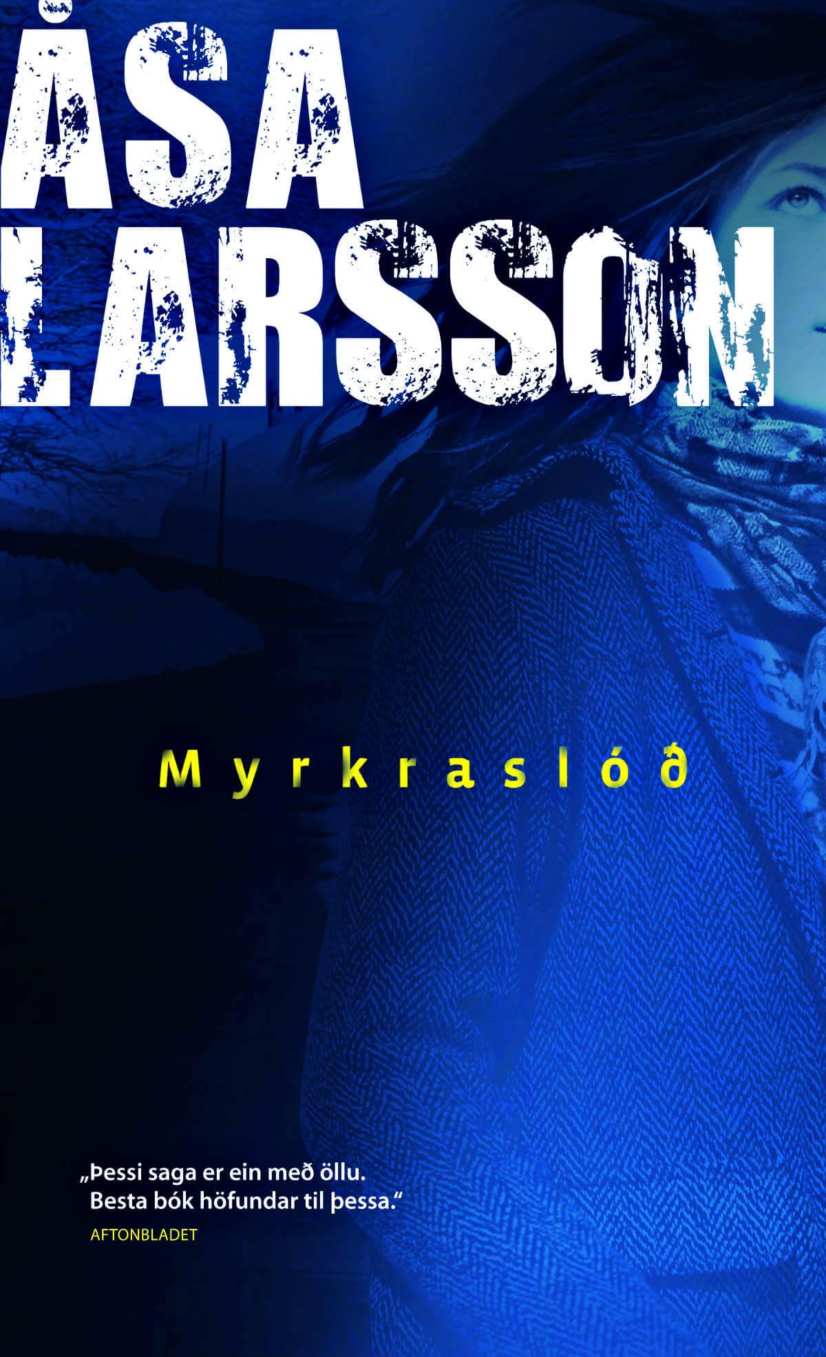 Myrkraslóð eftir Asa Larsson