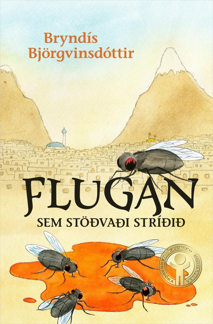 Flugan sem stöðvaði stríðið