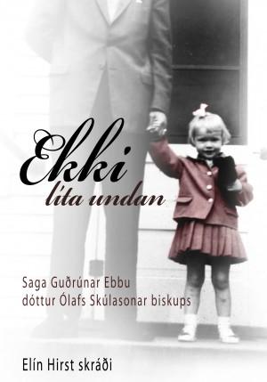 Ekki líta undan