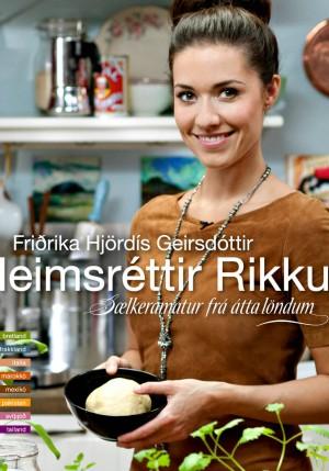 Heimsréttir Rikku - Friðrikka Geirsdóttir