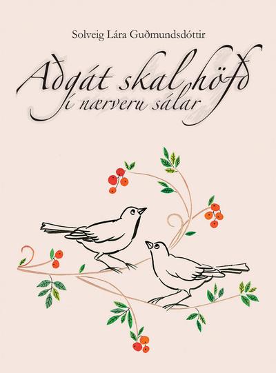 Aðgát skal höfð í nærveru sálar