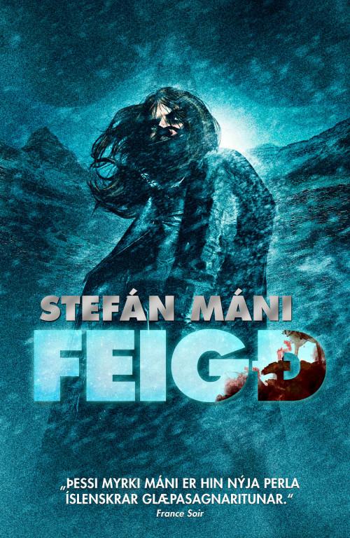 Feigð eftir Stefán Mána