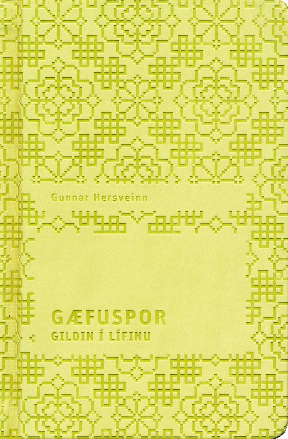 Gæfuspor – Gildin í lífinu