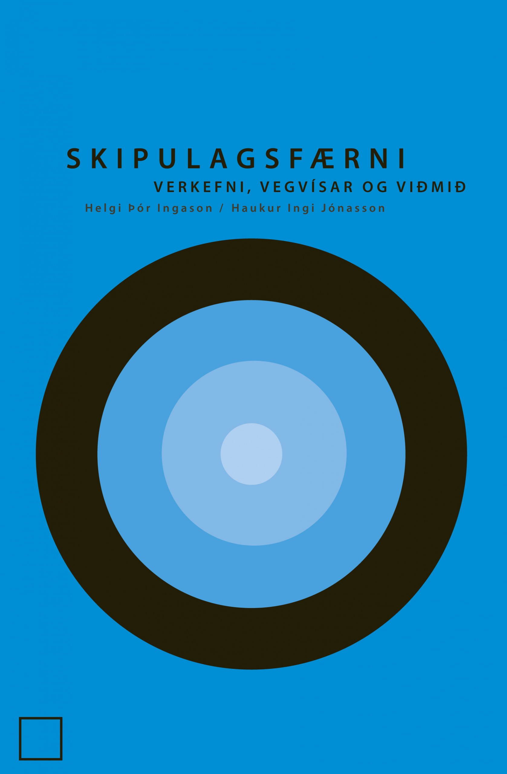 Skipulagsfærni – verkefni, vegvísar og viðmið