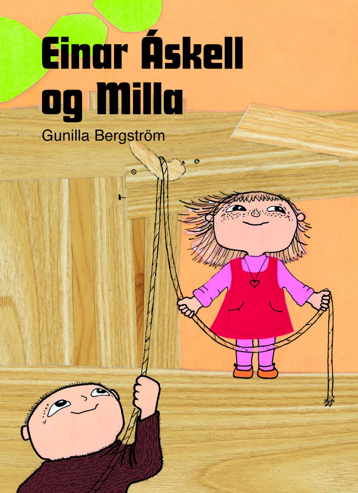 Einar Áskell og Milla eftir Gunnilu Bergstöm