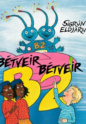 Bétveir Bétveir eftir Sigrúnu Eldjárn