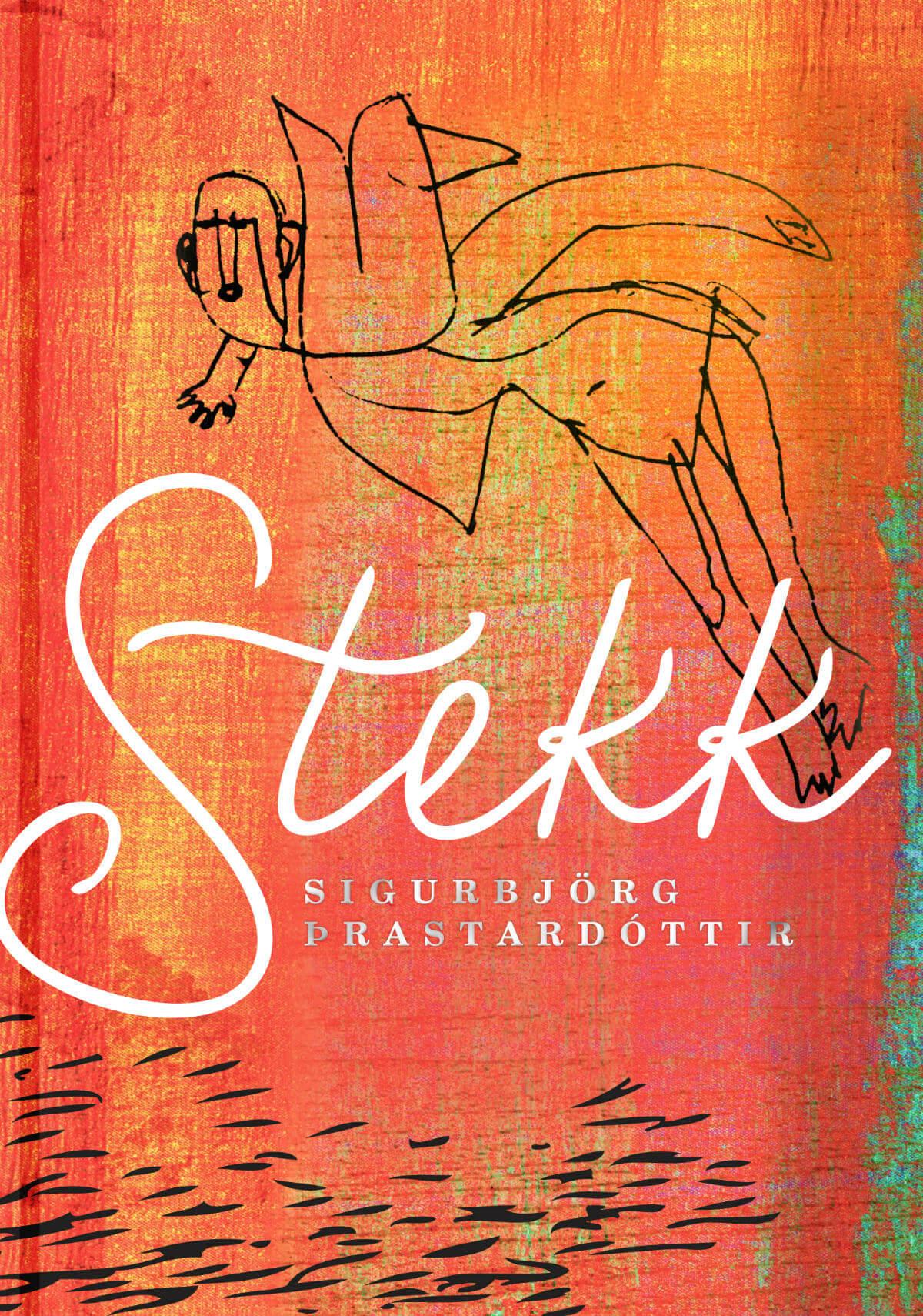 Stekk eftir Sigurbjörgu Þrastardóttur