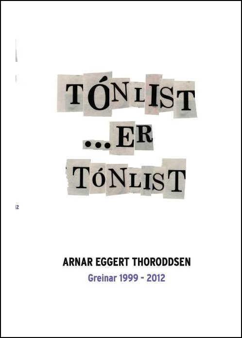 Tónlist er tónlist eftir Arnar Eggert Thoroddsen