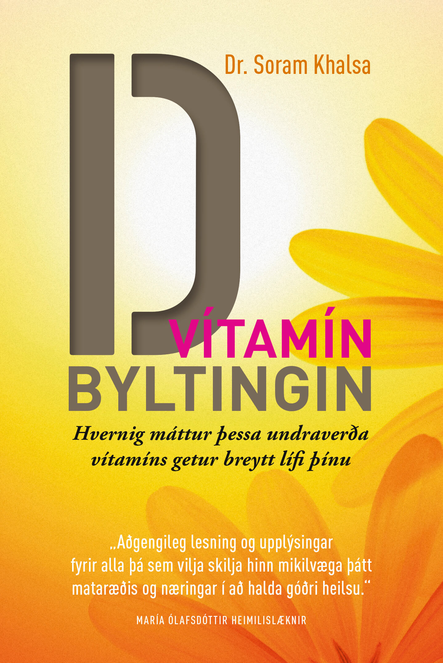 D-vitaminbyltingin