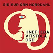 Hnefi eða vitstola orð