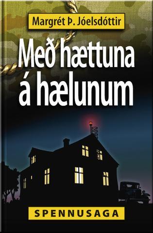 Með hættuna á hælunum