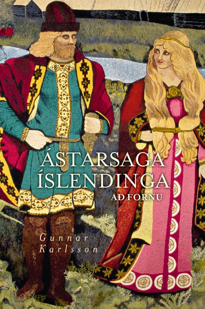 Ástarsaga Íslendinga að fornu eftir Gunnar Karlsson