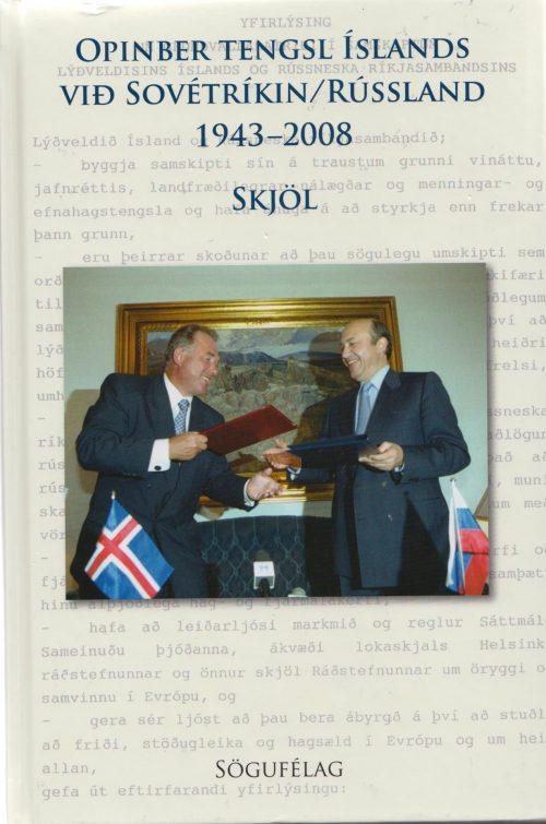 Opinber tengsl Íslands við Sovétríkin / Rússland 1943-2008: Skjöl