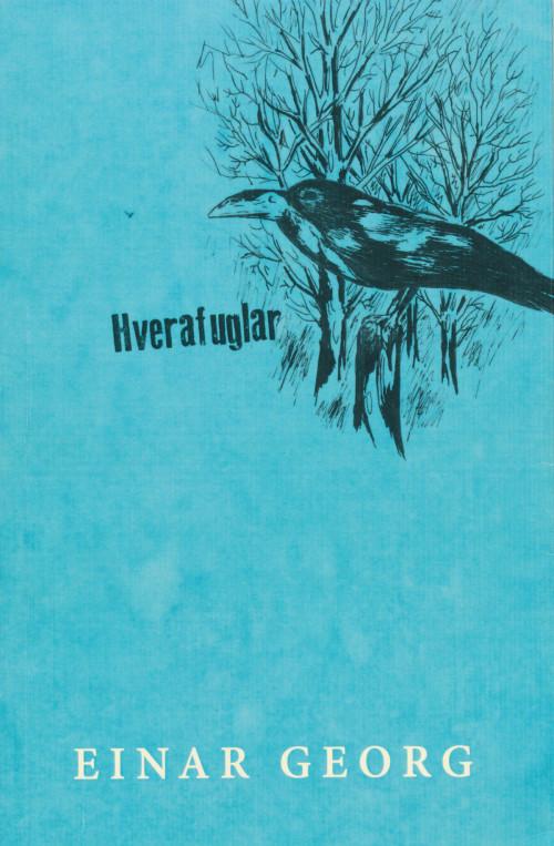 Hverafuglar, ljóðabók eftir Einar Georg