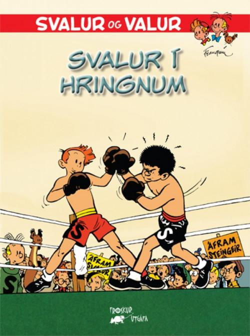 Svalur og Valur 3 - Svalur í hringnum
