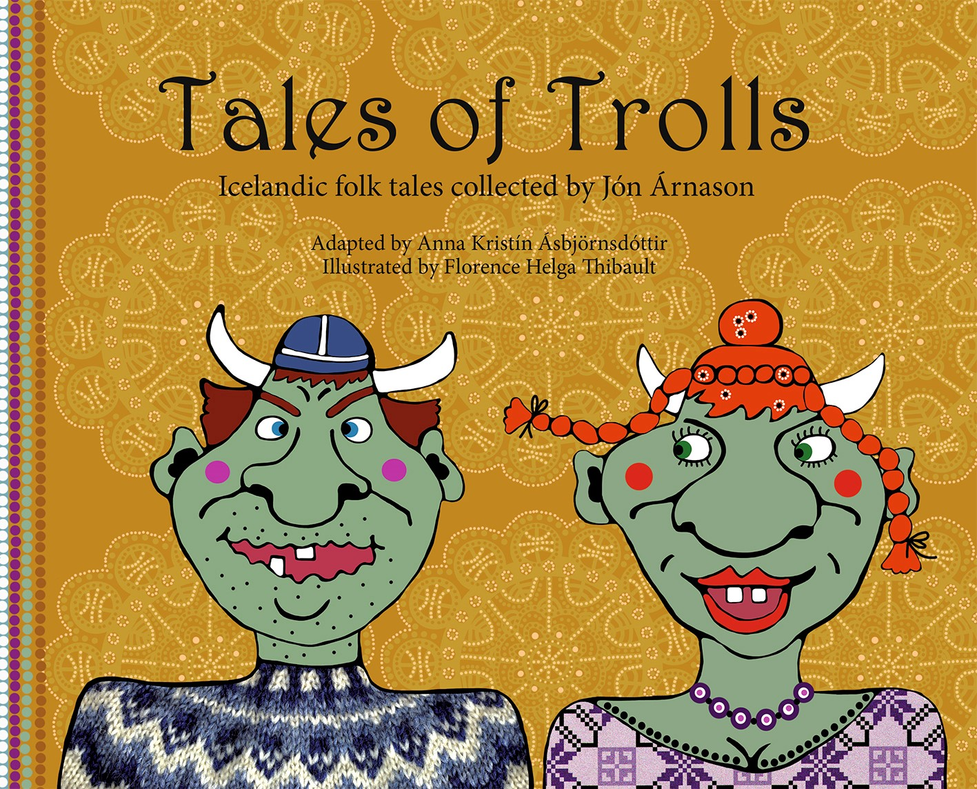Tales of trolls