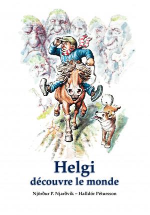 Helgi découvre le monde