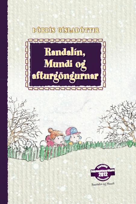 Randalín, Mundi og afturgöngurnar