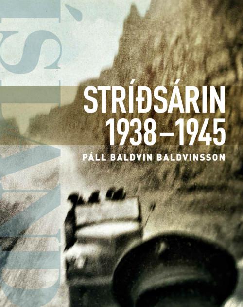Stríðsárin eftir Pál Baldvin