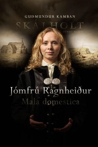 Jómfrú Ragnheiður - Skálholt I-II