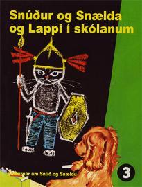 Snúður og Snælda og Lappi í skólanum