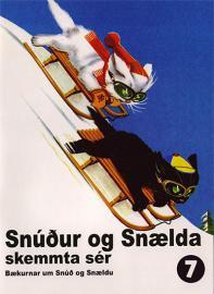 Snúður og Snælda skemmta ser