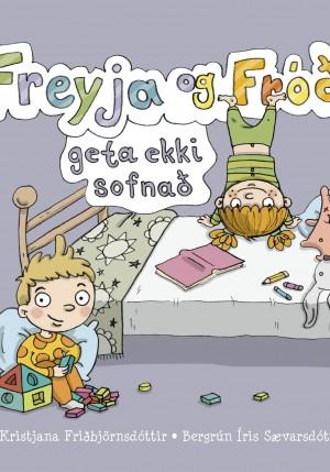 Freyja og Fróði geta ekki sofnað