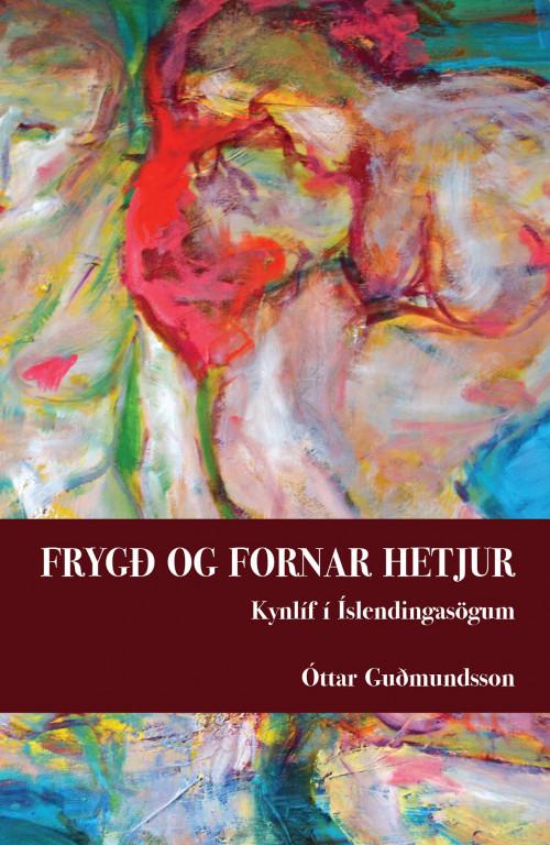 Frygð og fornar hetjur