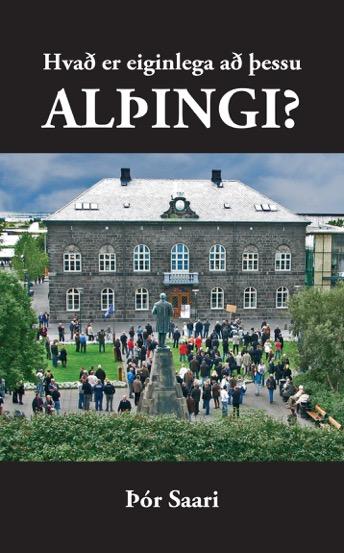 Hvað er eiginlega að þessu Alþingi?